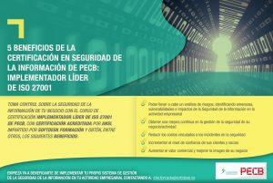5 Beneficios de la  Certificación en Seguridad de la Información de PECB:  Implementador Líder  de ISO 27001